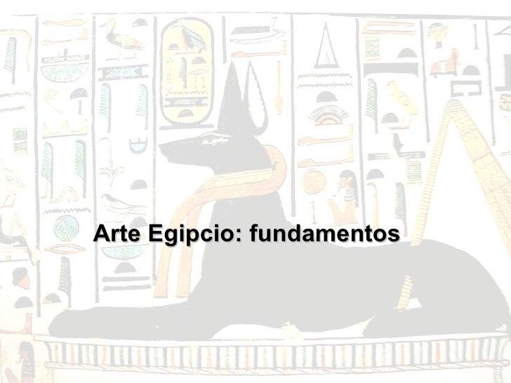 Arte Egipcio: fundamentos