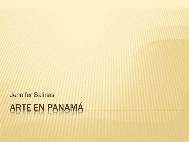 Arte en panamá jennifer salinas panamá