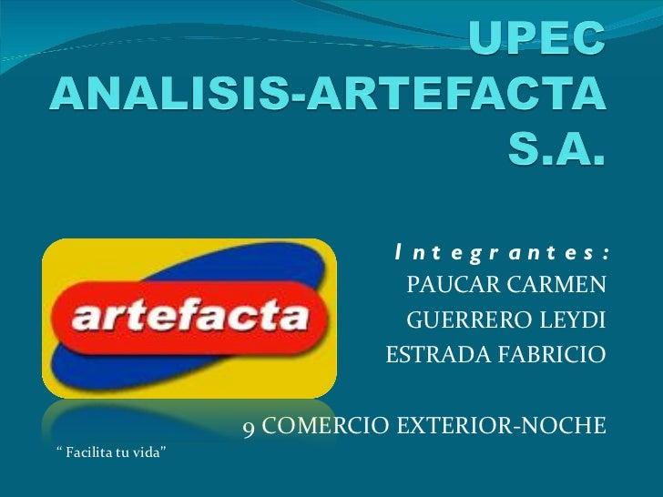"""Integrantes: PAUCAR CARMEN GUERRERO LEYDI ESTRADA FABRICIO 9 COMERCIO EXTERIOR-NOCHE """"  Facilita tu vida"""""""