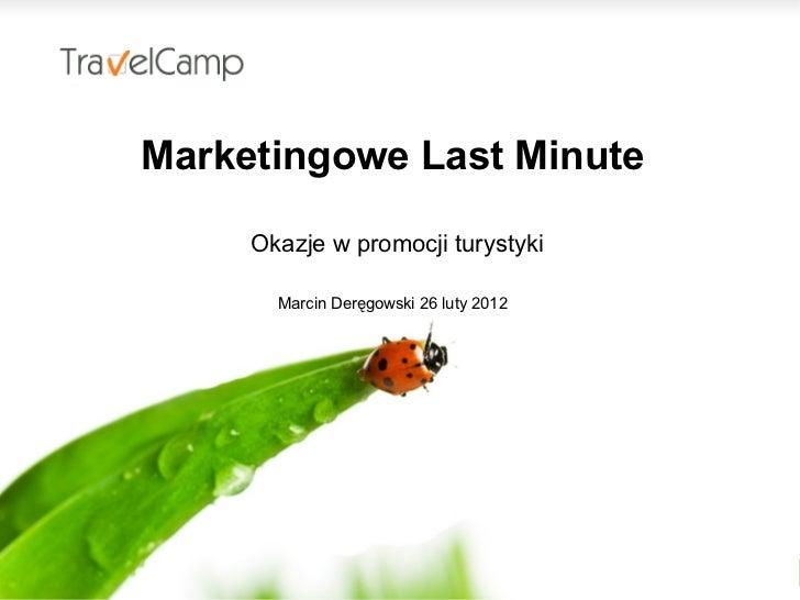 Marcin Deręgowski - Marketingowe Last-Minute. Okazje w promocji turystyki