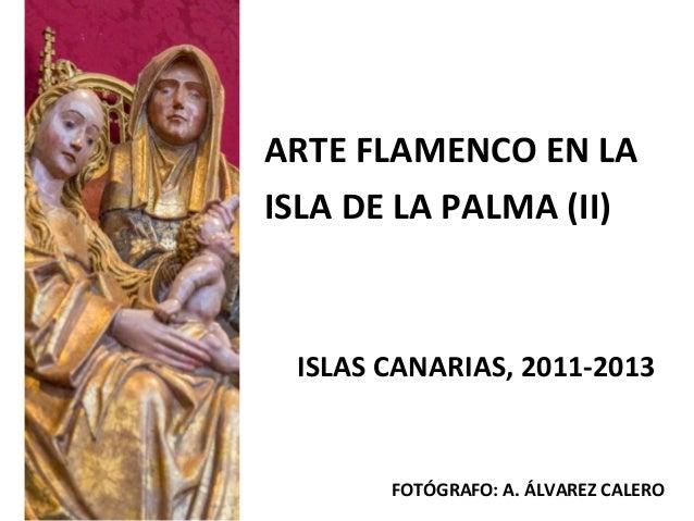 Arte flamenco en la Isla de la Palma ((ii)