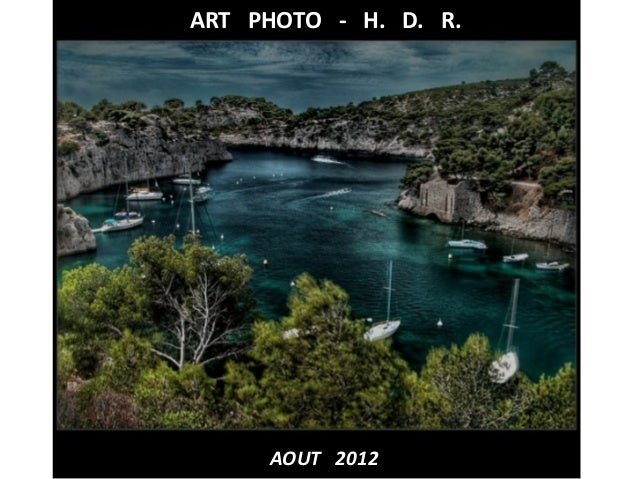 ART PHOTO - H. D. R.  AOUT 2012