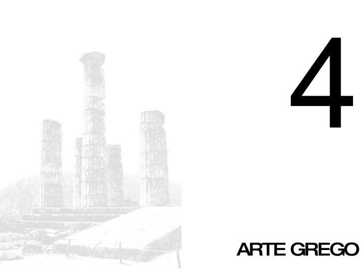 4 ARTE GREGO