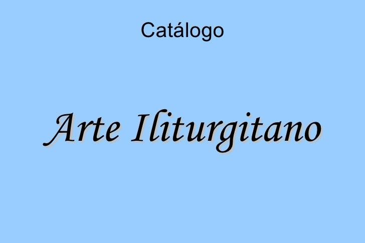 Catálogo    Arte Iliturgitano