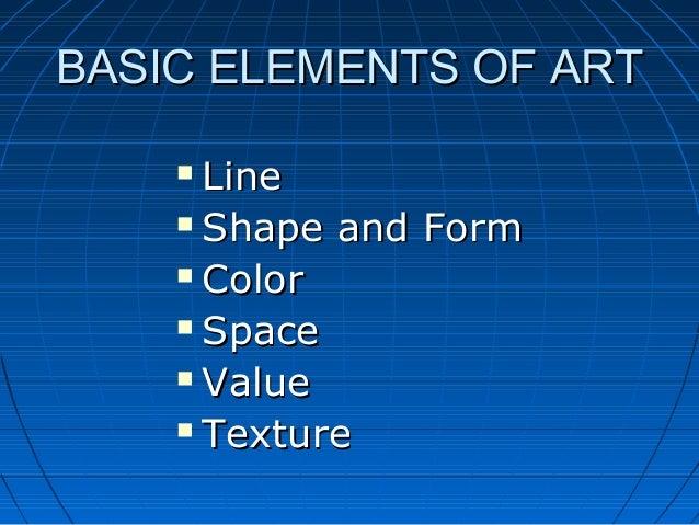 Basic Elements Of Art : Art elements for painting slideshow
