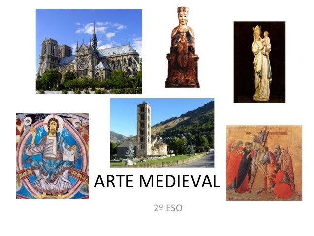 ARTE MEDIEVAL 2º ESO