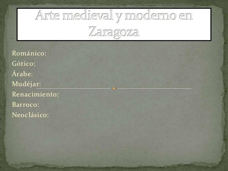 Arte medieval y moderno en zaragoza