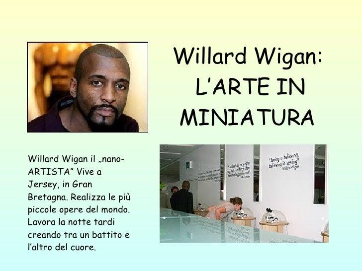 """Willard Wigan:   L'ARTE IN MINIATURA Willard Wigan  il  """"nano- ARTISTA """"  Vive a Jersey, in Gran Bretagna .  Realizza le p..."""