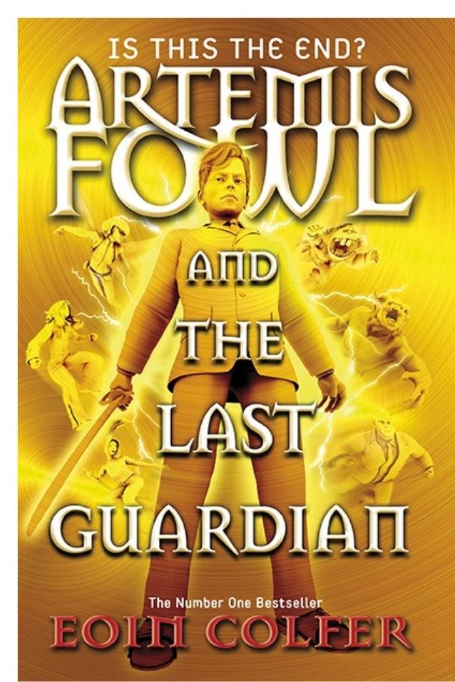 Artemis fowl 08   the last guardian - eoin colfer