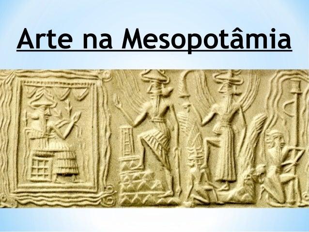 Arte na mesopotamia e Egito