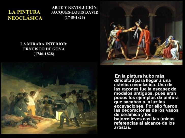 ARTE Y REVOLUCIÓN:LA PINTURA     JACQUES-LOUIS DAVIDNEOCLÁSICA          (1748-1825)   LA MIRADA INTERIOR:    FRNCISCO DE G...