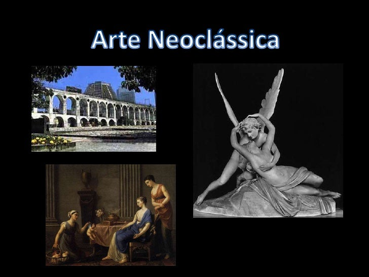 Arte Neoclássica<br />
