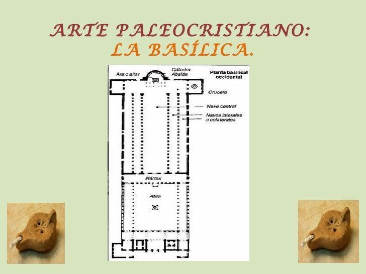 Arte paleocristiano. La Basílica.