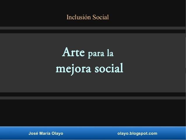 Arte para la mejora social.