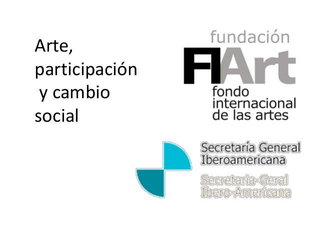 Arte,participación y cambiosocial