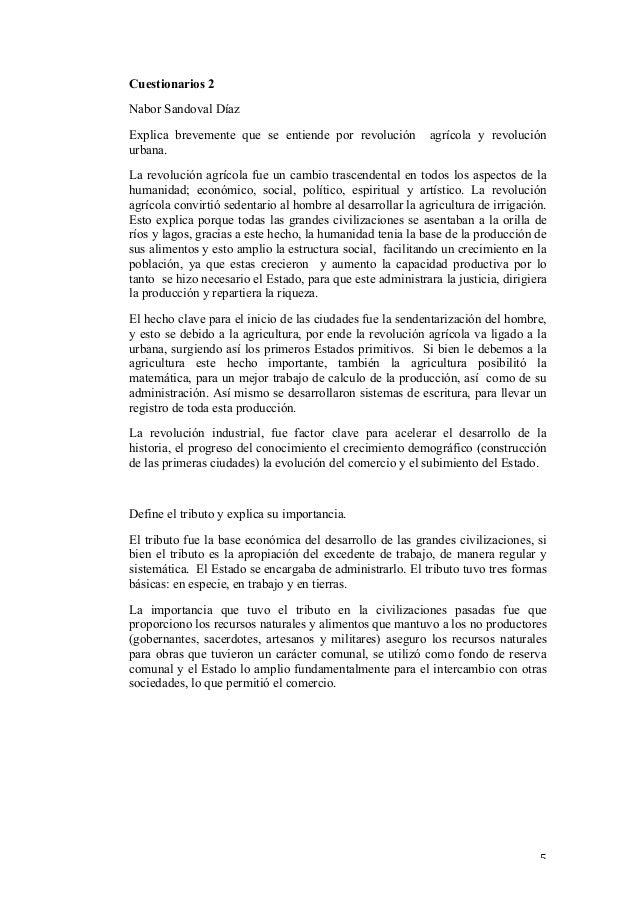 Cuestionarios 2 Nabor Sandoval Díaz Explica brevemente que se entiende por revolución urbana.  agrícola y revolución  La r...