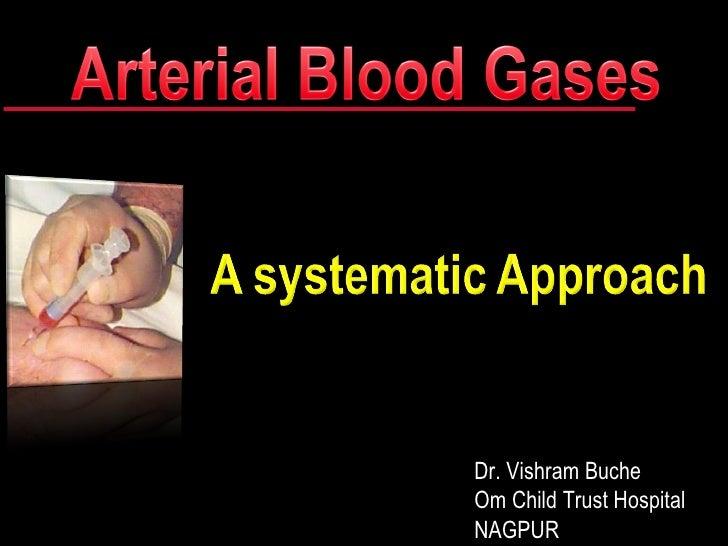 Arterial Blood ... Jeya