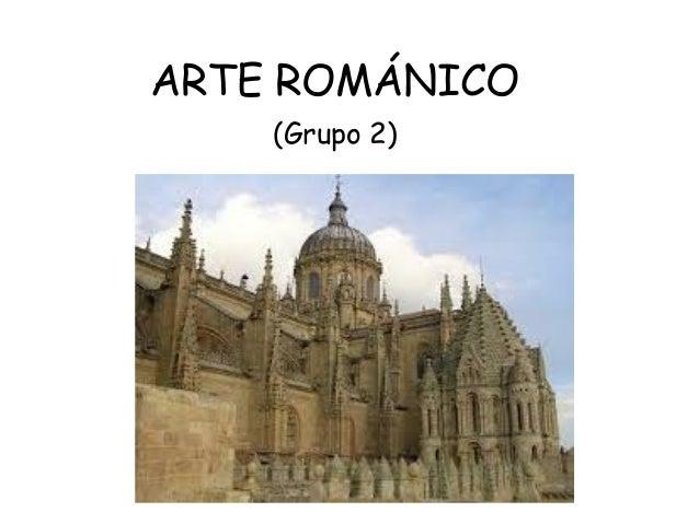 ARTE ROMÁNICO (Grupo 2)