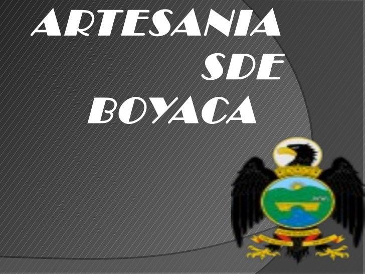ARTESANIA      SDE  BOYACA