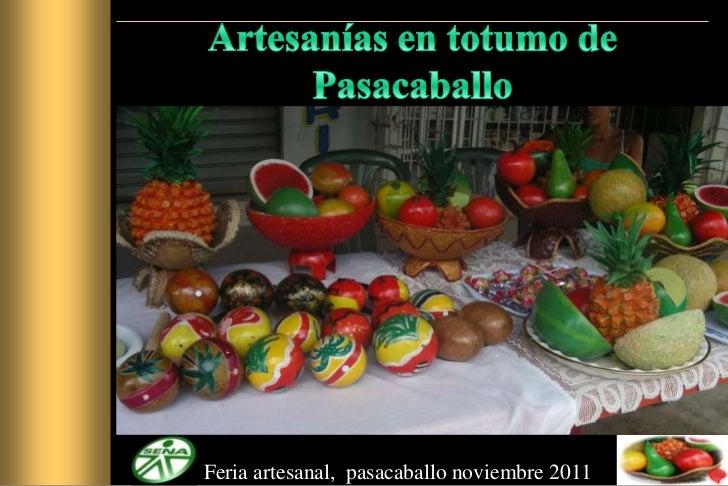 Feria artesanal, pasacaballo noviembre 2011