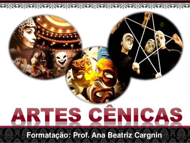 Formatação: Prof. Ana Beatriz Cargnin