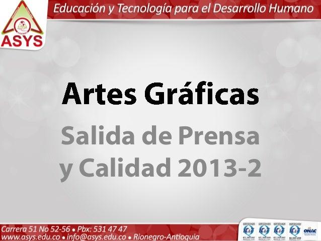 Salida de Prensa y Calidad 2013-2