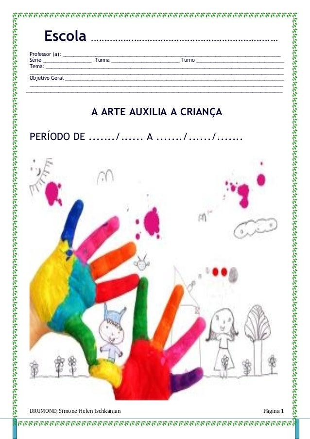 DRUMOND, Simone Helen Ischkanian Página 1 Escola ...................................................................... Pr...