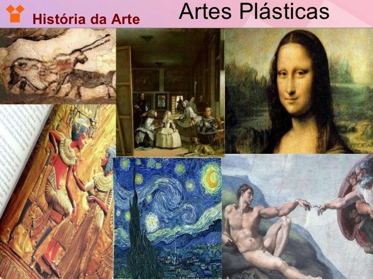 Artes Plásticas  História da Arte