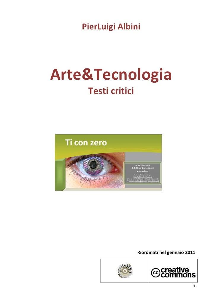 PierLuigi AlbiniArte&Tecnologia    Testi critici                    Riordinati nel gennaio 2011                           ...