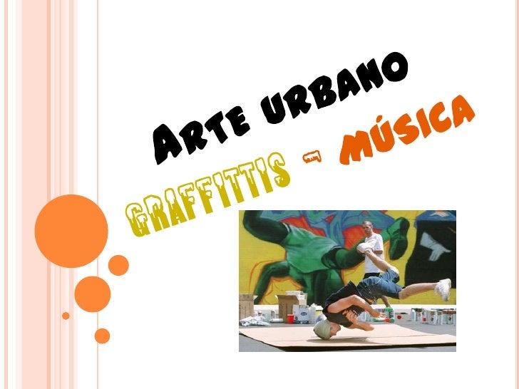 Arte urbanograffittis - música<br />