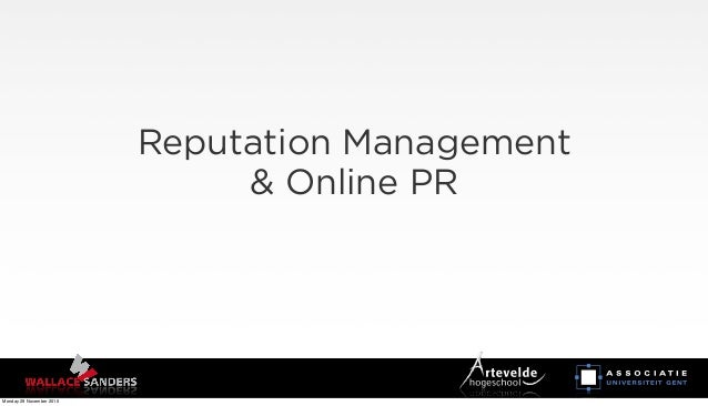 Reputation Management & Online PR Monday 29 November 2010