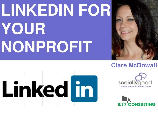 LinkedIn and Your Nonprofit - Revisions & Tips for 2013