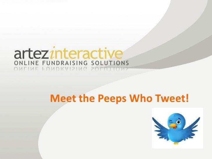Meet the Peeps Who Tweet!