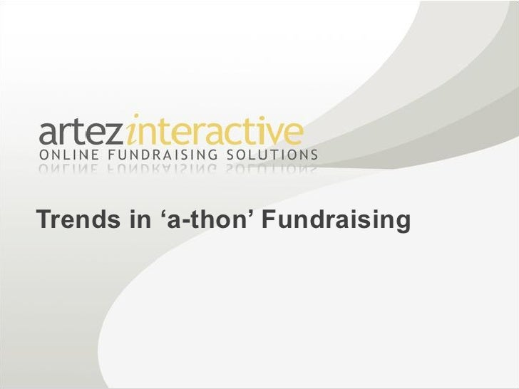 Artez Interactive - Trends in 'a-thon' Fundraising