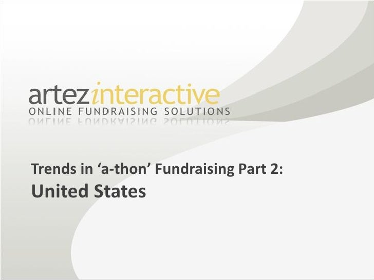 Artez Interactive - Trends in 'a-thon' Fundraising Part 2: United States