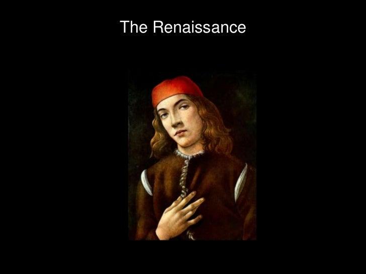 The Renaissance<br />
