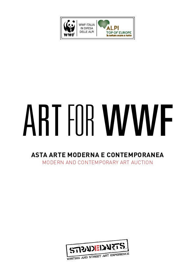 ART FOR WWFASTA ARTE MODERNA E CONTEMPORANEA  MODERN AND CONTEMPORARY ART AUCTION