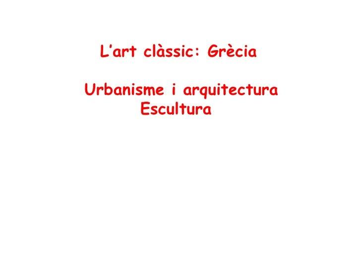 Art Grec (Característiques generals)
