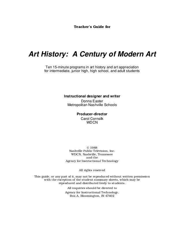 Teacher's Guide for  Art History: A Century of Modern Art Ten 15-minute programs in art history and art appreciation for i...