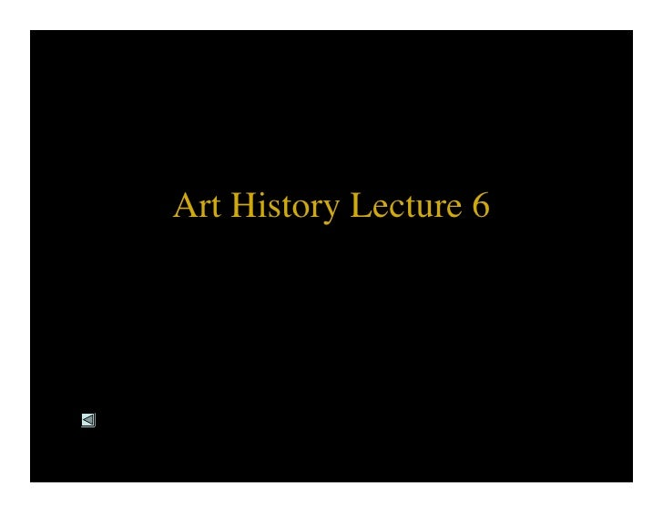 Art History Lecture 6
