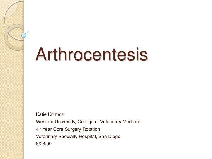 Arthrocentesis Presentation   Katie Krimetz   Core Surgery