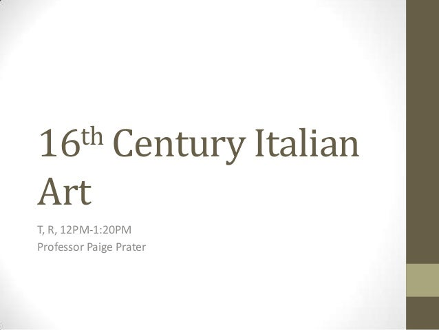 Art History Survey II:  16th century Italian Art