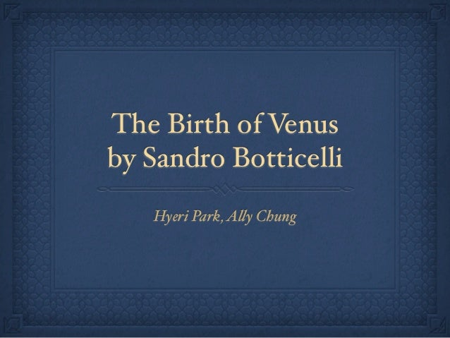 The Birth of Venusby Sandro Botticelli   Hyeri Park, A!y Chung