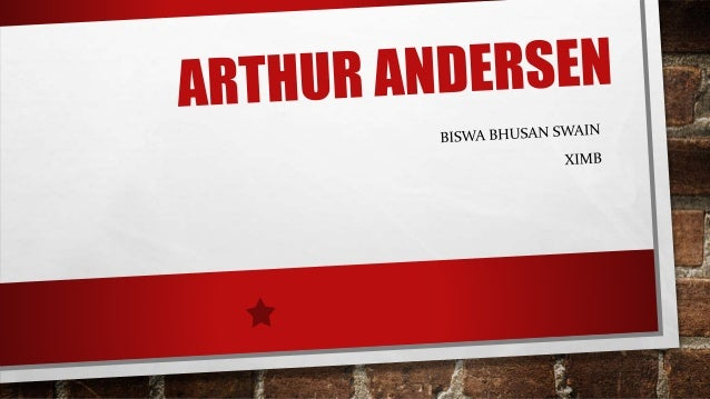 arthur anderson ethical case study Lessons from the enron scandal among them are the conflict of interest between the two roles played by arthur andersen  in this case they did not even.