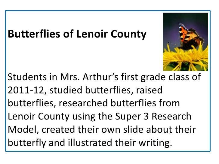 Butterflies of Lenoir CountyStudents in Mrs. Arthur's first grade class of2011-12, studied butterflies, raisedbutterflies,...