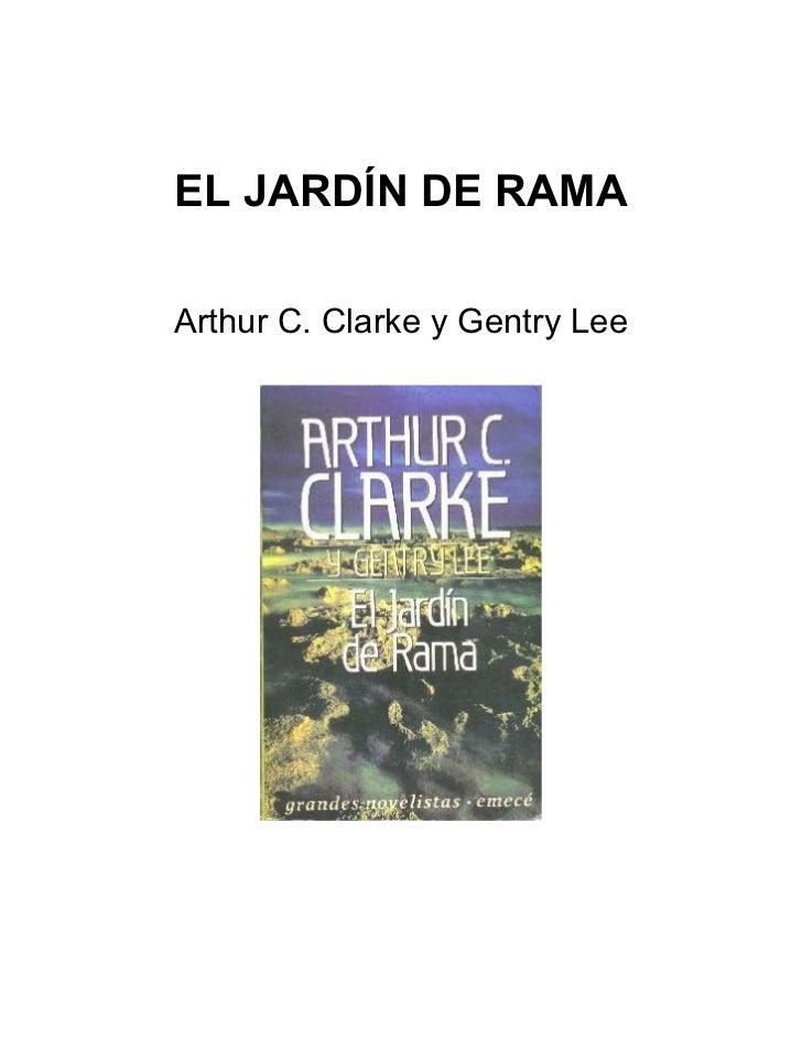 Arthur c. clarke y gentry lee   el jardin de rama
