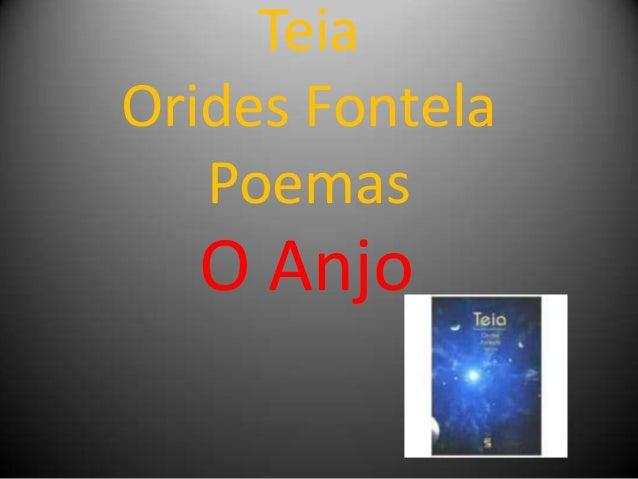 Teia Orides Fontela Poemas O Anjo