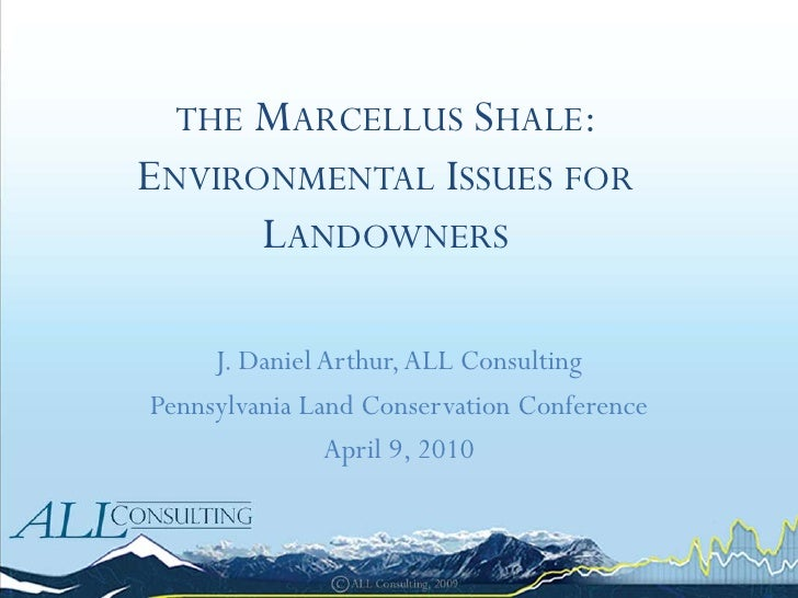 The Marcellus Shale: Environmental Issues for Landowners