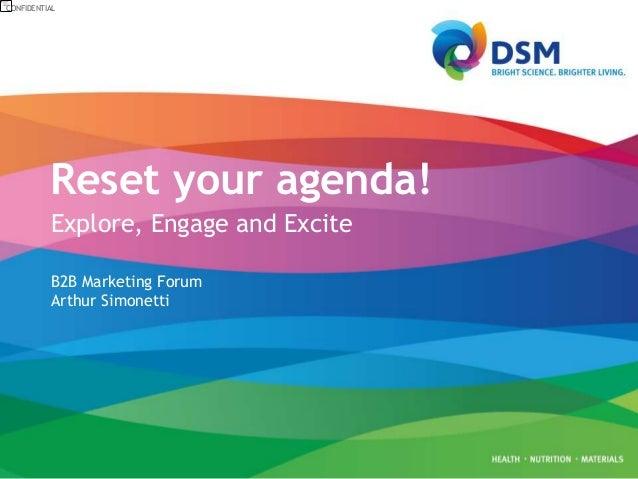 Explore engage en excite. New agendas for marketing and sales. (Arthur Simonetti)