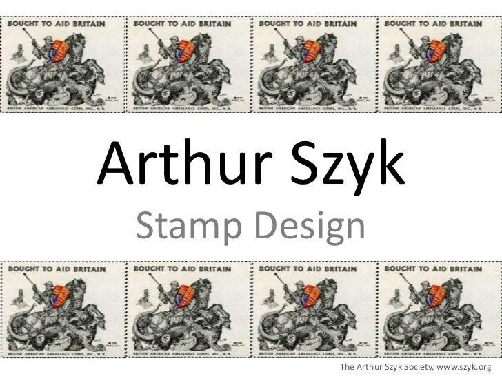Arthur Szyk Stamp Design           The Arthur Szyk Society, www.szyk.org